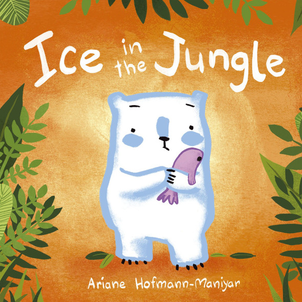 Ice in the Jungle (Child's Play Library) Cover