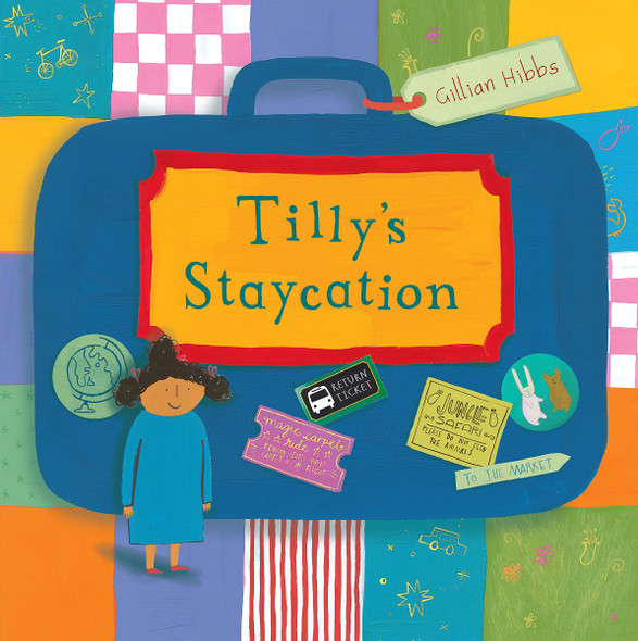 Tilly's Staycation (Child's Play Library) Cover