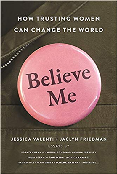 Believe Me: How Trusting Women Can Change the World Cover