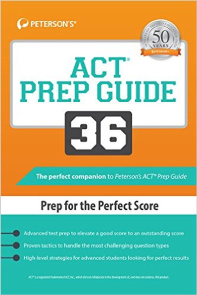 ACT Prep Guide 36: Prep for the Perfect Score (2ND ed.) Cover