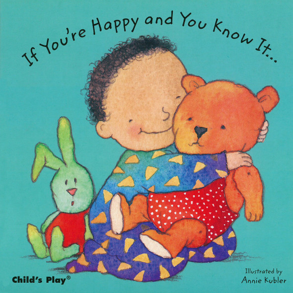 If You're Happy and You Know It... (Baby Board Books) Cover