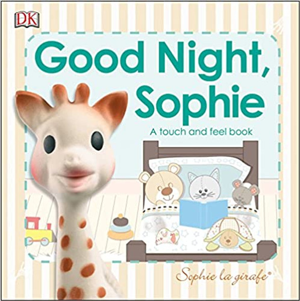 Sophie La Girafe: Good Night, Sophie: A Touch and Feel Book (Sophie La Girafe) Cover
