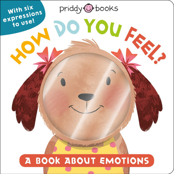 My Little World: How Do You Feel?: A Book about Emotions Cover