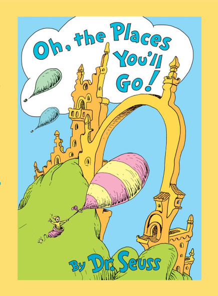 Oh, the Places You'll Go! Lenticular Edition Cover