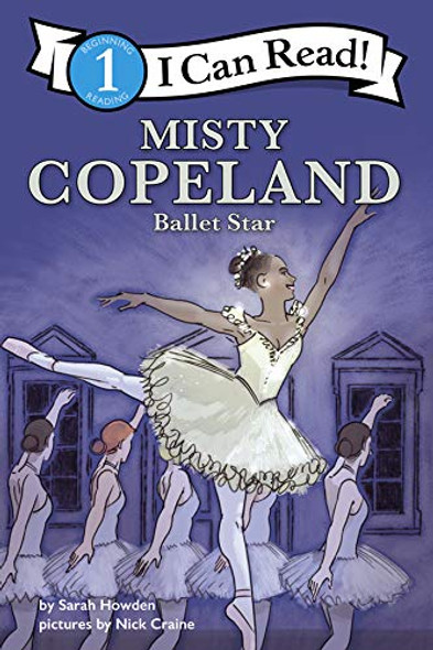 Misty Copeland: Ballet Star (I Can Read!: Level 1) Cover