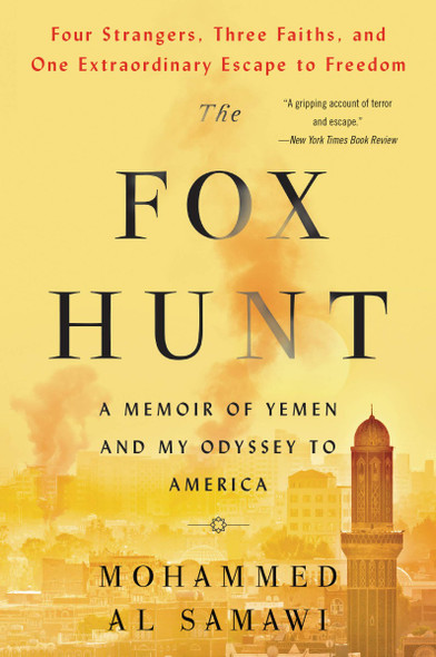 The Fox Hunt: A Memoir of Yemen and My Odyssey to America Cover