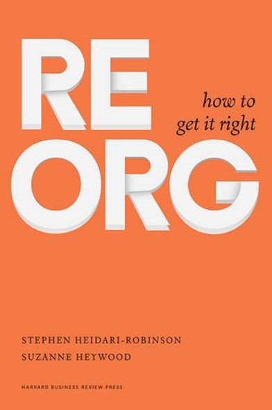 Reorg: How to Get It Right Cover