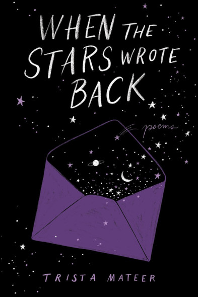When the Stars Wrote Back: Poems Cover