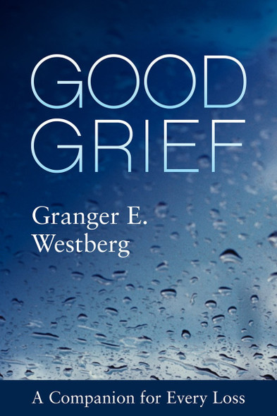 Good Grief: A Companion for Every Loss (Good Grief) Cover