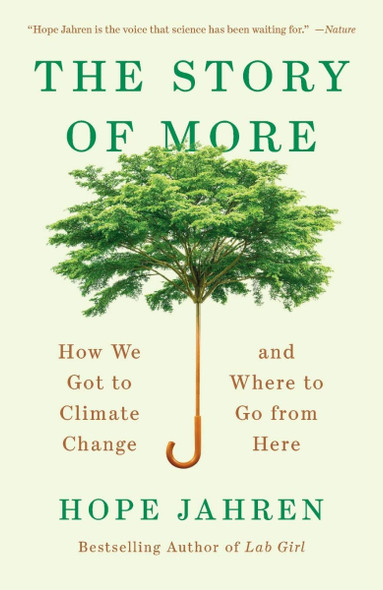 The Story of More: How We Got to Climate Change and Where to Go from Here Cover