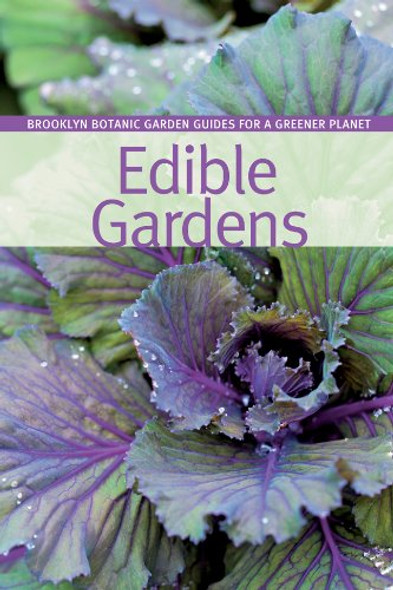 Edible Gardens (BBG Guides for a Greener Planet) Cover