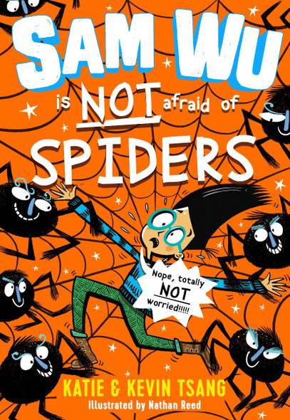 Sam Wu Is Not Afraid of Spiders (Sam Wu Is Not Afraid #4) Cover