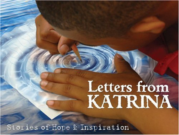 Letters from Katrina: Stories of Hope and Inspiration Cover