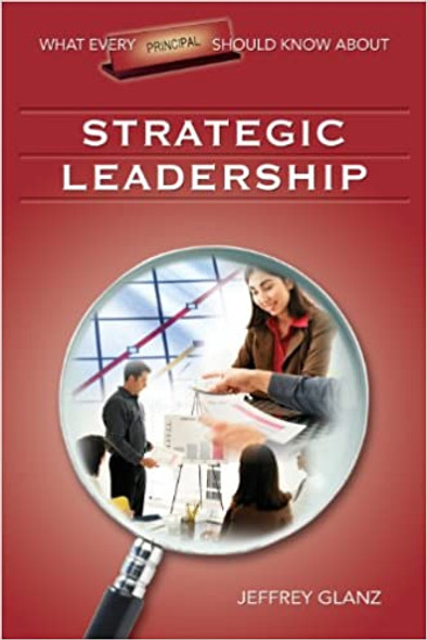 What Every Principal Should Know About Strategic Leadership Cover