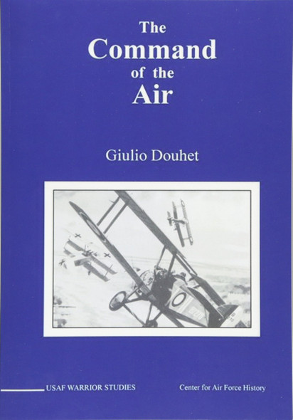 The Command of The Air (USAF Warrior Studies) Cover