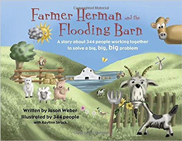 Farmer Herman and the Flooding Barn: A Story about 344 People Working Together to Solve a Big, Big, Big Problem Cover