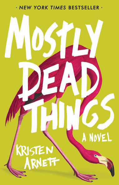 Mostly Dead Things Cover