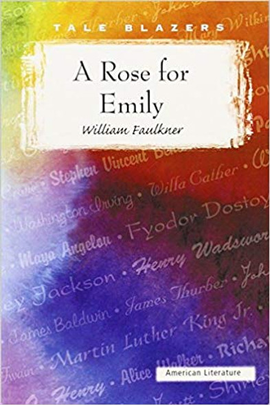 A Rose for Emily (Tale Blazers: American Literature) Cover