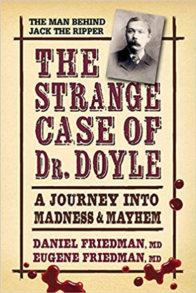 The Strange Case of Dr. Doyle: A Journey Into Madness & Mayhem (Revised) Cover