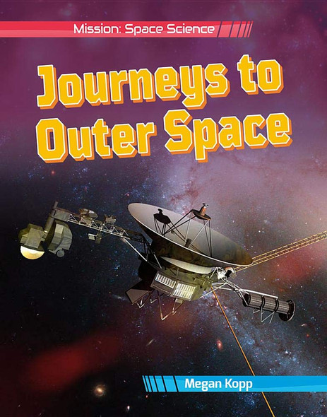Journeys to Outer Space (Mission: Space Science) Cover