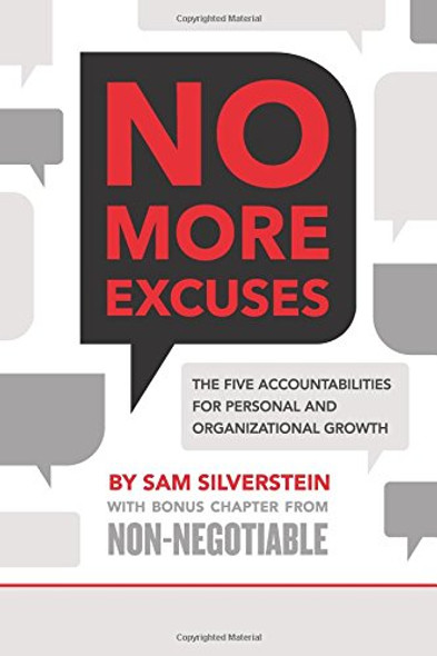 No More Excuses: The Five Accountabilities for Personal and Organizational Growth Cover