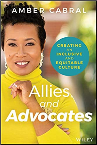 Allies and Advocates: Creating an Inclusive and Equitable Culture Cover