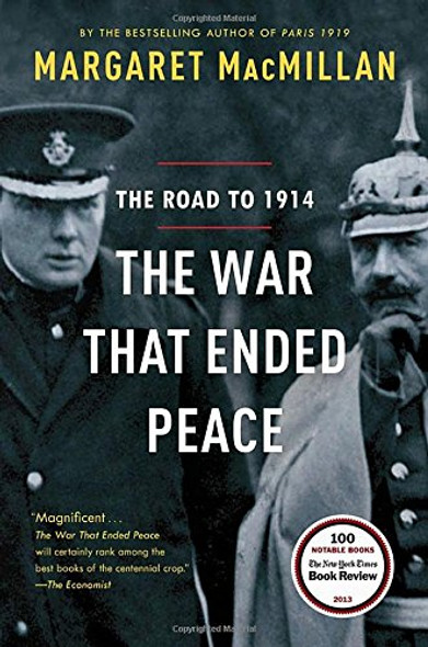 The War That Ended Peace: The Road to 1914 Cover