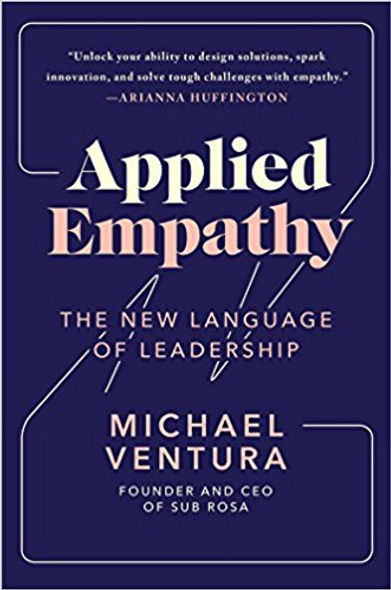 Applied Empathy: The New Language of Leadership Cover