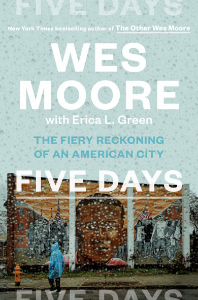 Five Days: The Fiery Reckoning of an American City Cover