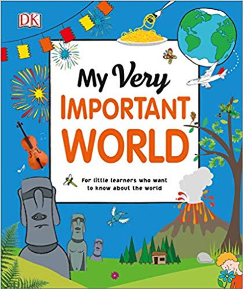 My Very Important World: For Little Learners Who Want to Know about the World (My Very Important Encyclopedias) Cover