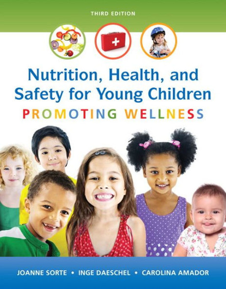 Nutrition, Health and Safety for Young Children: Promoting Wellness Cover