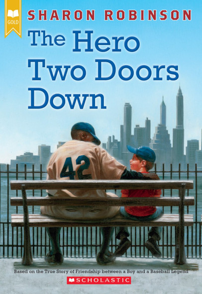 The Hero Two Doors Down: Based on the True Story of Friendship Between a Boy and a Baseball Legend Cover