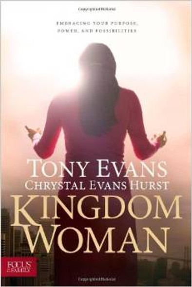 Kingdom Woman: Embracing Your Purpose, Power, and Possibilities Cover