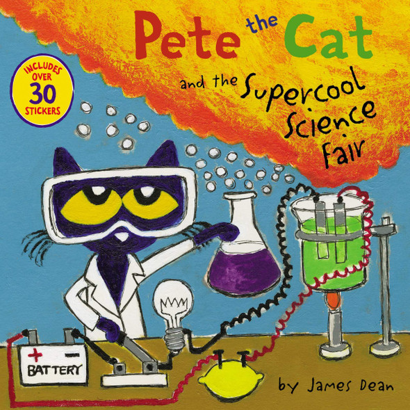 Pete the Cat and the Supercool Science Fair [With Stickers] (Pete the Cat) Cover