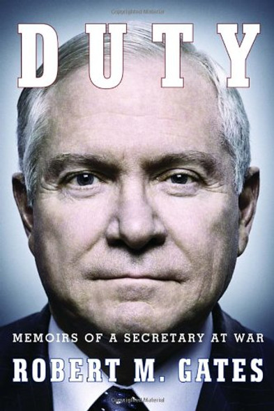 Duty: Memoirs of a Secretary at War Cover