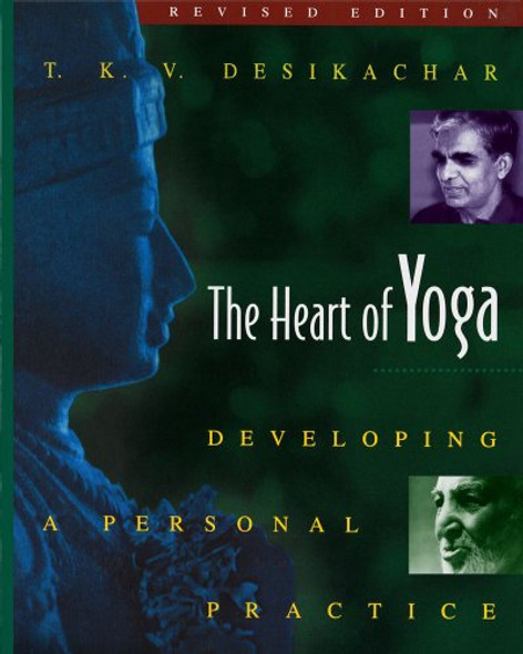 The Heart of Yoga: Developing a Personal Practice (Revised) Cover