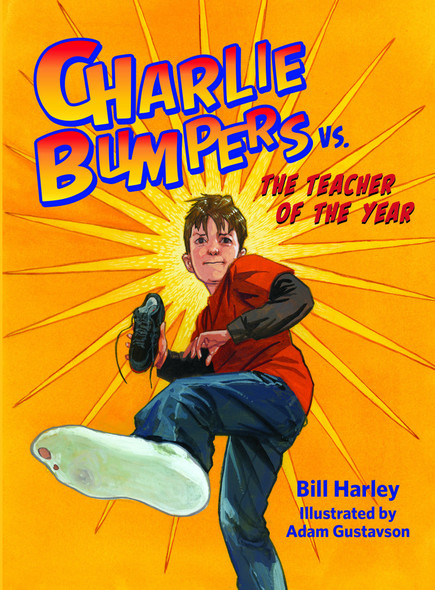 Charlie Bumpers vs. the Teacher of the Year Cover
