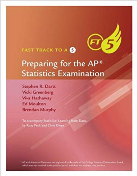Fast Track to a 5: Preparing for the AP Statistics Examination ( Fast Track to a 5 ) Cover