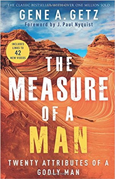 The Measure of a Man: Twenty Attributes of a Godly Man Cover