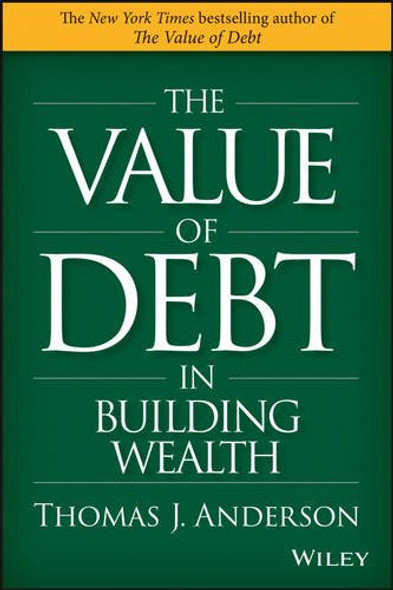 The Value of Debt in Building Wealth Cover