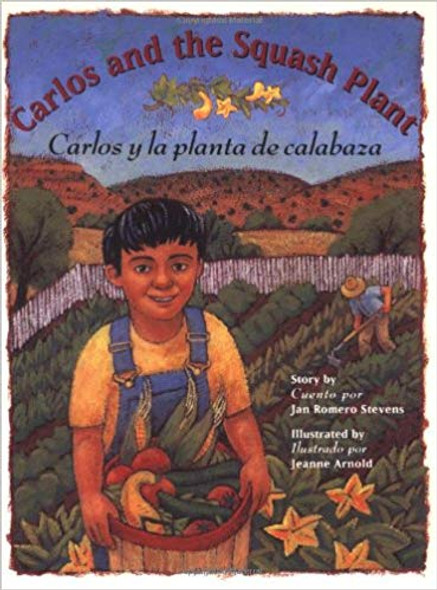 Carlos And The Squash Plant/Carlos y la Planta de Calabaza Cover