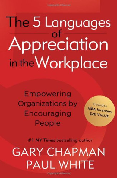 The 5 Languages of Appreciation in the Workplace: Empowering Organizations by Encouraging People (Revised, Updated) (Access Code Included) Cover