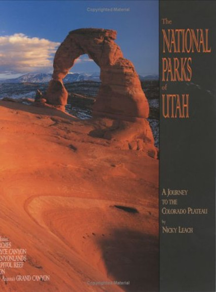 The National Parks of Utah: A Journey to the Colorado Plateau ( Sierra Press) Cover