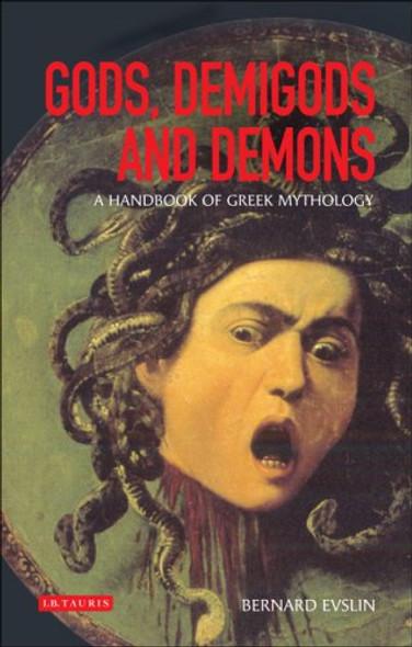 Gods, Demigods and Demons: A Handbook of Greek Mythology Cover