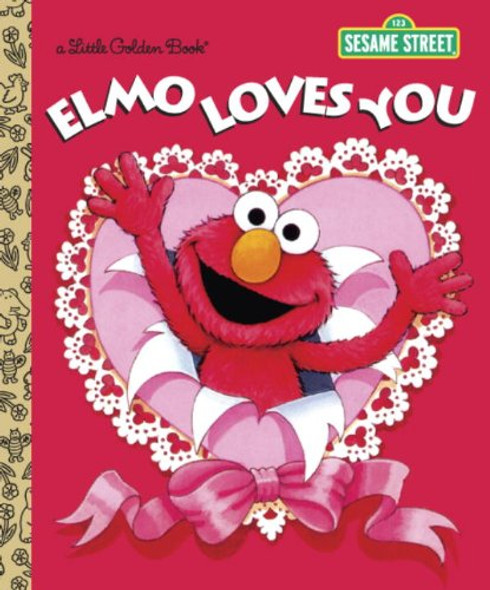 Elmo Loves You (Sesame Street) (Little Golden Book) Cover