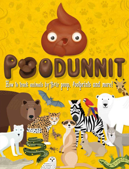 Poodunnit: How to Track Animals by Their Poop, Footprints and More! Cover