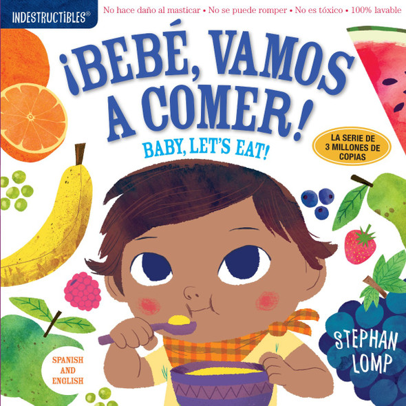 Indestructibles: Beb'©, Vamos A Comer!/By, Let's Eat! Cover