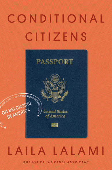 Conditional Citizens: On Belonging in America Cover