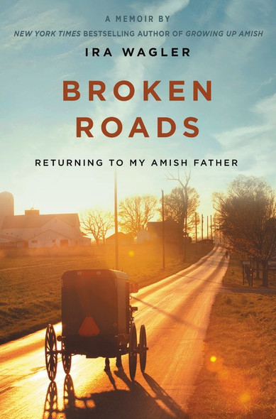 Broken Roads: Returning to My Amish Father Cover