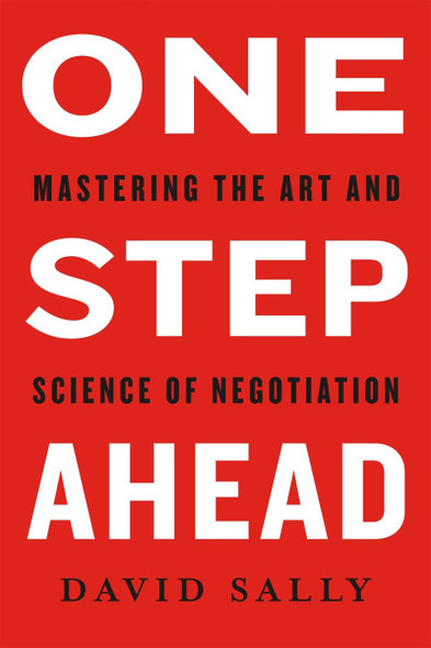 One Step Ahead: Mastering the Art and Science of Negotiation Cover